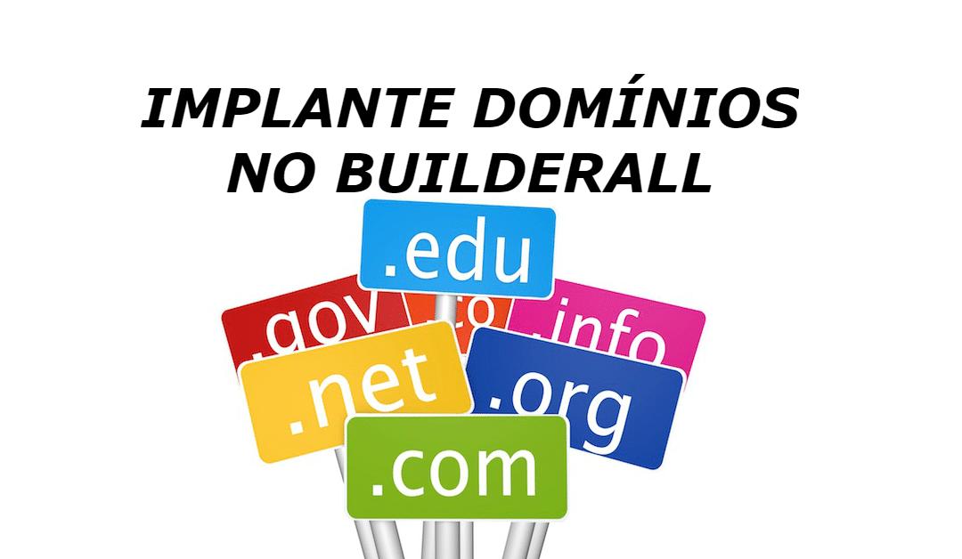 Implante seus domínios na Builderall
