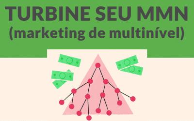 Turbine suas vendas de MMN (Marketing de Multinível)